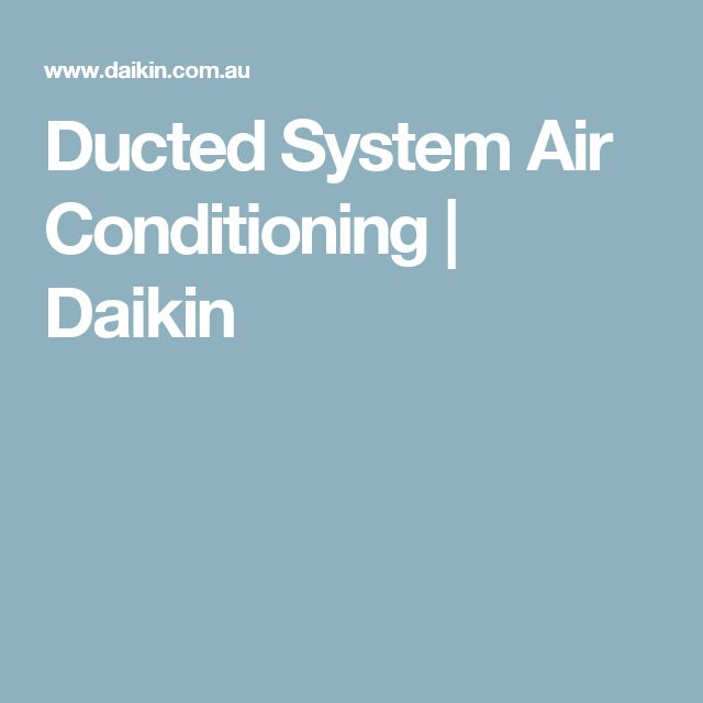Ducted System Air Conditioning | Daikin