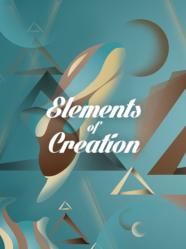 Illutration - Elements of Creation on Behance