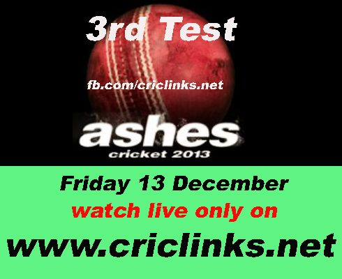 Friday,December 13th.3rd Ashes test will be played at Perth.AUS lead 5 match seris by 2-1.Australia seek to end Ashes drought.others hand England need to win to ALive the Ashes 2013.its All happen on Friday so dont miss live action stay tune on http://www.criclinks.net/