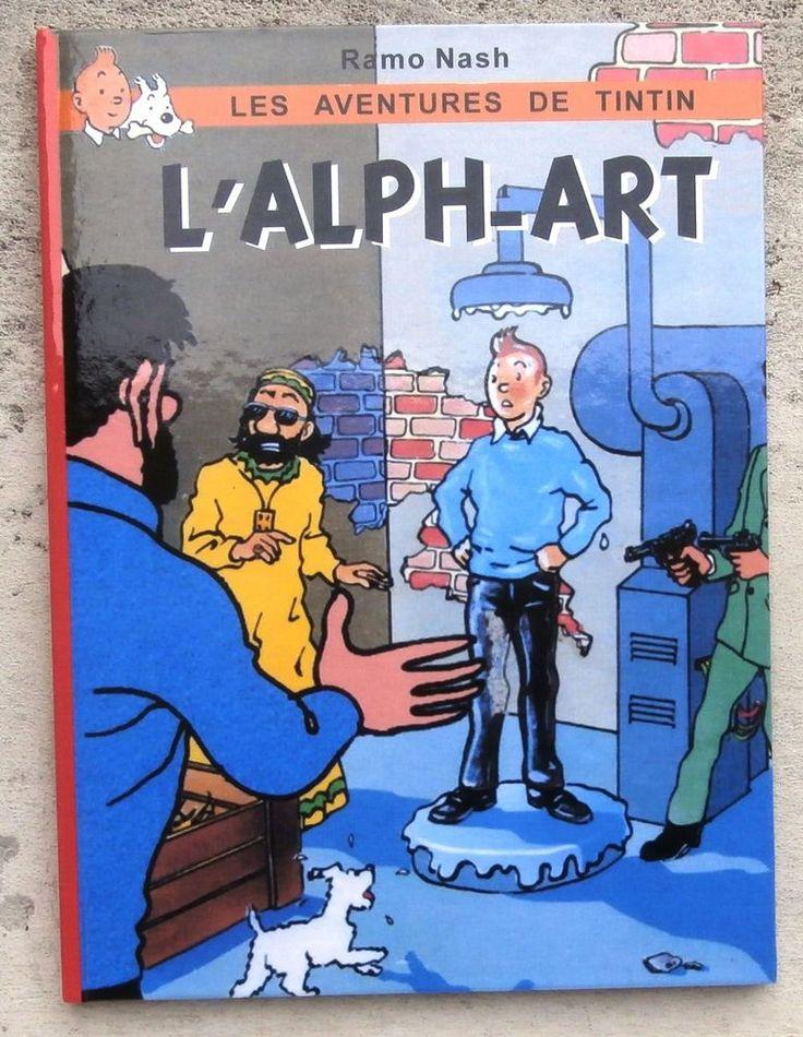 Tintin et l'Alph-Art Ramo Nash ( Hommage à Hergé )