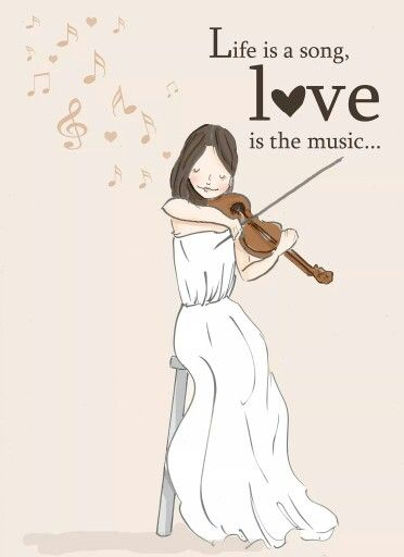 Life is a song, love is the music