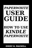 Paper-white User Guide: How to Use Paper-white by Emery H. Maxwell (Author) #Kindle US #NewRelease #Engineering #Transportation #eBook #ad
