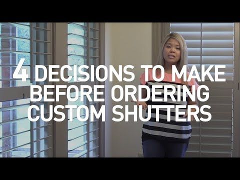 4 Decisions to Make Before Ordering Plantation Shutters - The Finishing Touch