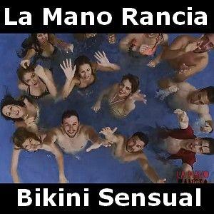 La Mano Rancia (LMR) - Bikini Sensual acordes