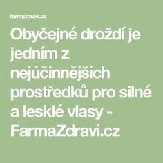 Obyčejné droždí je jedním z nejúčinnějších prostředků pro silné a lesklé vlasy - FarmaZdravi.cz