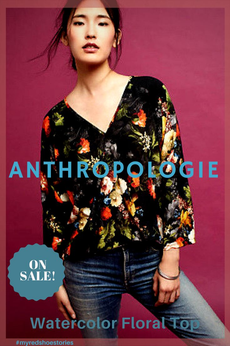 ANTHROPOLOGIE SALE! The Odells Watercolor Floral Top. Vibrant florals decorate this super-soft wrap top for pretty, effortless style. Online exclusive #affiliate #style #falltops #fashion #floral #myredshoestories