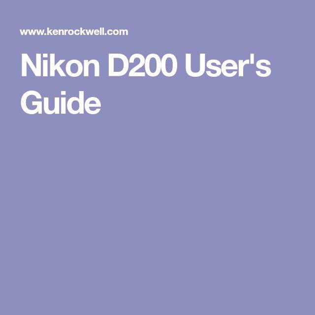 Nikon D200 User's Guide