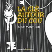 http://www.amazon.fr/La-Cl%C3%A9-autour-du-cou-ebook/dp/B00CC27796