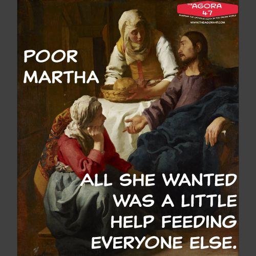 St. Martha gets a bad rap.