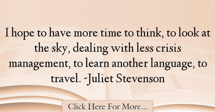 Juliet Stevenson Quotes About Travel - 69561