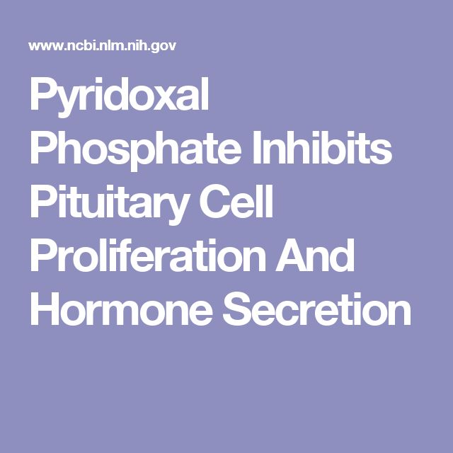 Pyridoxal Phosphate Inhibits Pituitary Cell Proliferation And Hormone Secretion