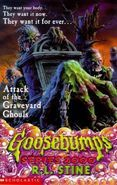Goosebumps: Attack of the Graveyard Ghouls No. 11 by R. L. Stine (1998, Paperback)