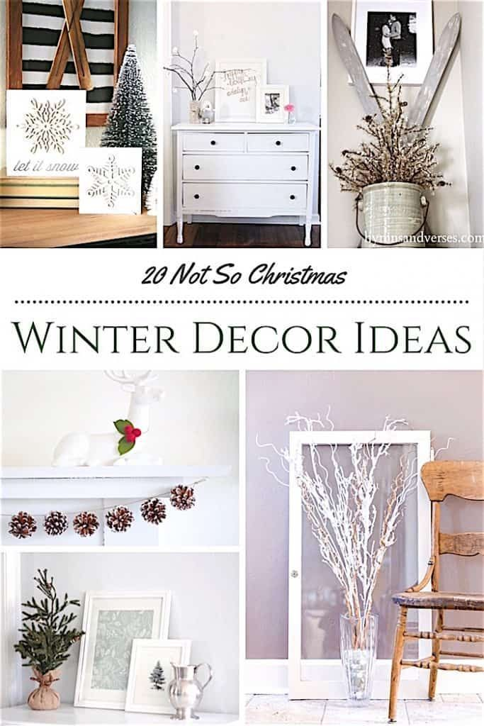 20 Winter Decorating Ideas Not For Christmas Winter Decor Winter Home Decor Decor After Christmas