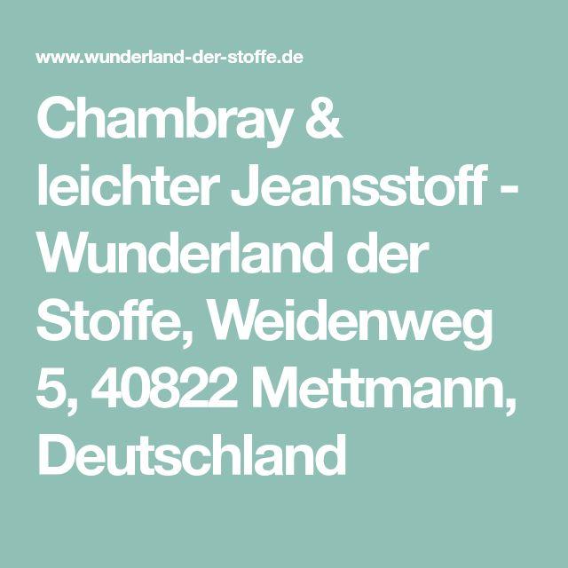 Chambray & leichter Jeansstoff - Wunderland der Stoffe, Weidenweg 5, 40822 Mettmann, Deutschland