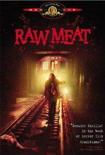 Raw Meat / HU DVD 2141 / http://catalog.wrlc.org/cgi-bin/Pwebrecon.cgi?BBID=6663415