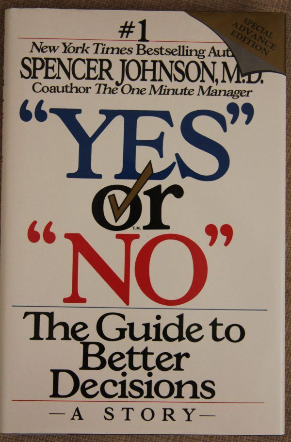Yes or No: A Guide to Better Decisions. One of My Top Favourite Non-Fiction Books.  https://joannagreen.ca/2017/10/28/my-top-favourite-non-fiction-books/