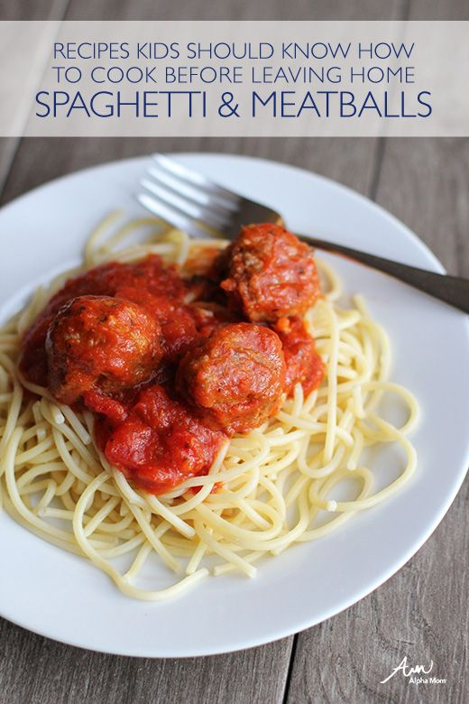 Recipes Kids Should Know: How to Make Spaghetti and Meatballs by Jane Maynard for Alphamom.com