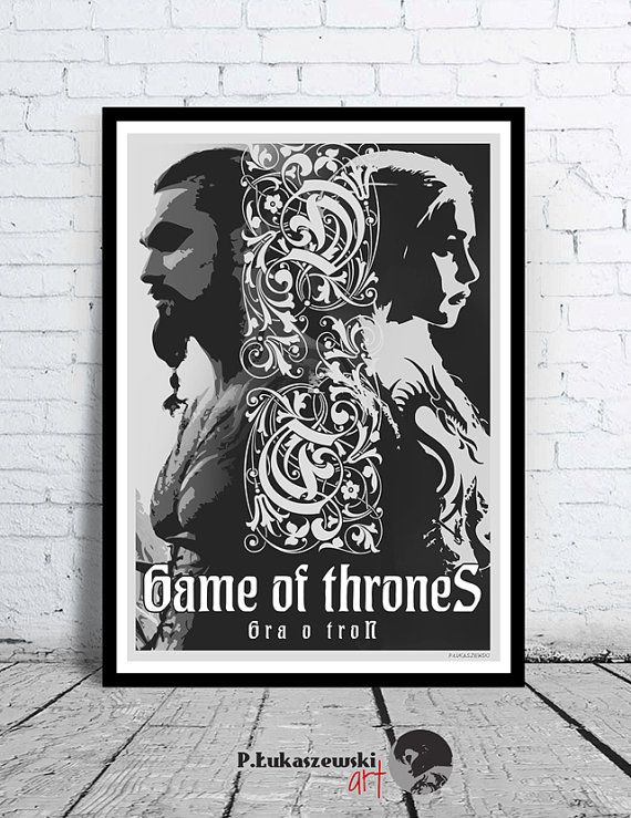 GAME of THRONES - movie poster / print - George Martin [ Daenerys Targaryen mother of dragons Emilia Clarke Khal Drogo Jason Momoa ]