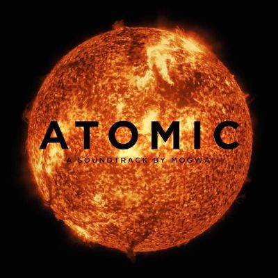 Hear This - Atomic by Mogwai — PAN magazine