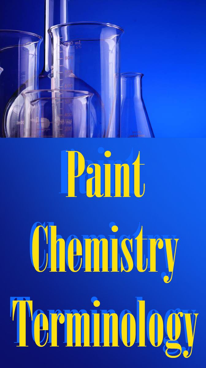 An article covering paint chemistry terminology including