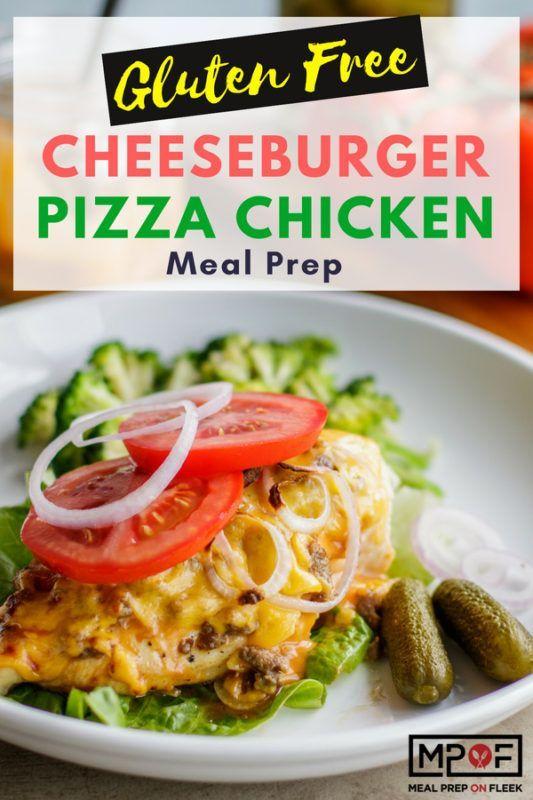 Cheeseburger Pizza Chicken Meal Prep Recipe Best Blogger Recipes