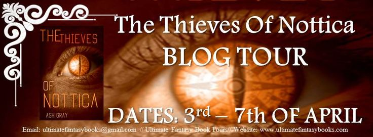 EskieMama & Dragon Lady Reads: Blog Tour: The Thieves of Nottica by Ash Gray