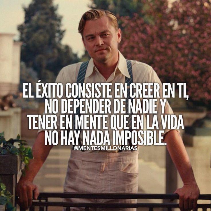 El éxito consiste en creer en ti !