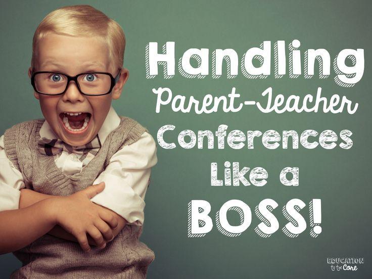 handling parentteacher conferences like a boss teacher