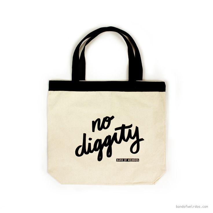 'No Diggity' Tote Bag