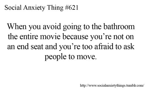 Ide have SOCIAL anxiety but anxiety comes and goes not to seriously though. I mostly re-posted this because it's tru in general😂