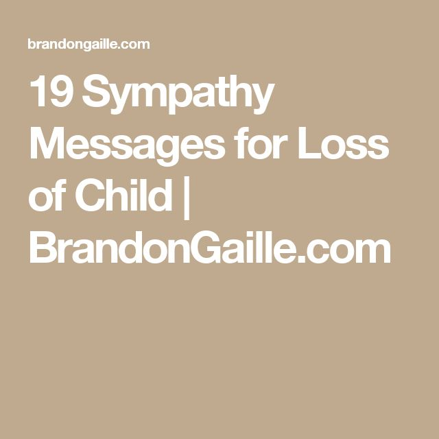 19 Sympathy Messages for Loss of Child | BrandonGaille.com