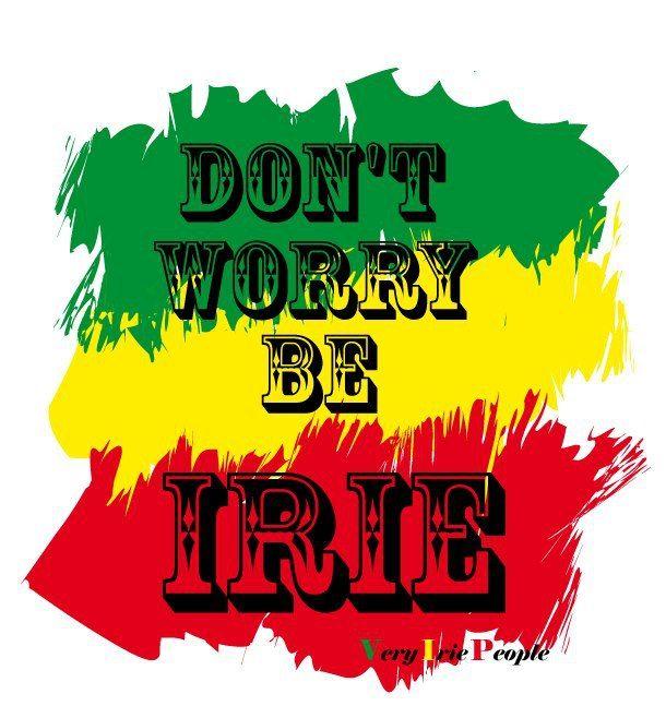 Don't worry, be Irie.  Irie Life #Jamaica #HolidayInnResortJamaica