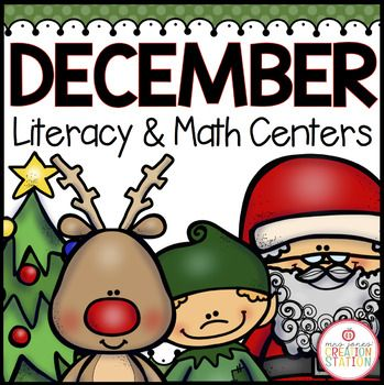 December Literacy Centers and Math Centers that include sight words, word play center, writing center and much more!