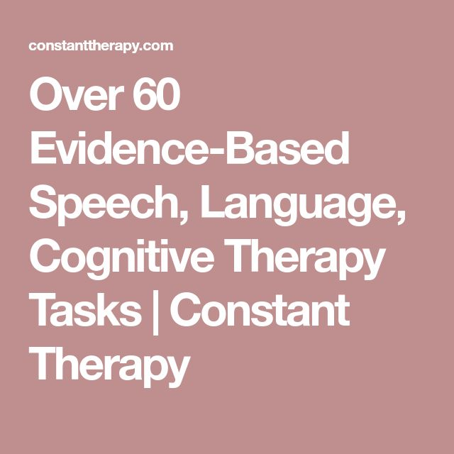 Over 60 Evidence-Based Speech, Language, Cognitive Therapy Tasks | Constant Therapy