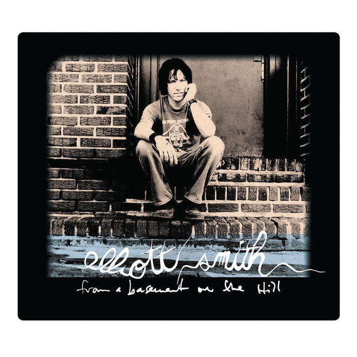 """Elliott Smith """"From A Basement On The Hill"""""""