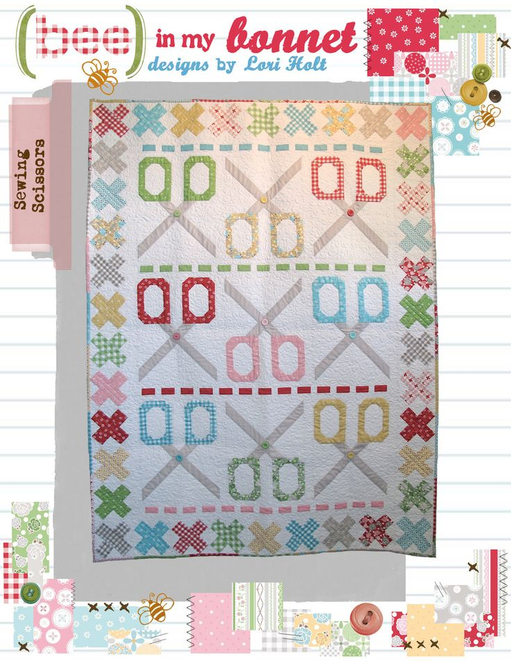 Sewing Scissors Quilt by Lori Holt... bee in my bonnet patterns.