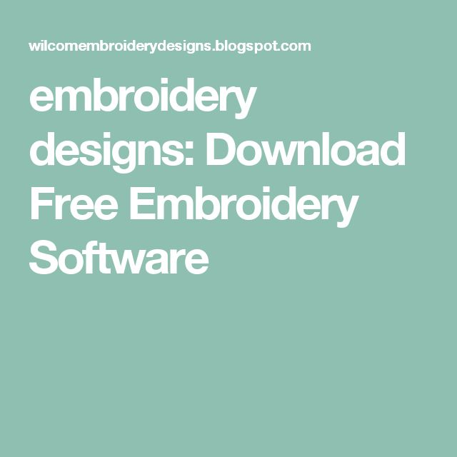 Best free embroidery software ideas on pinterest
