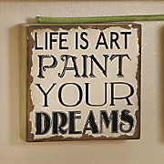 Life Is Art…Sign