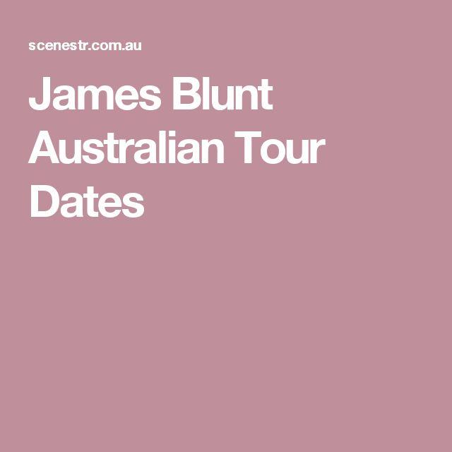 James Blunt Australian Tour Dates