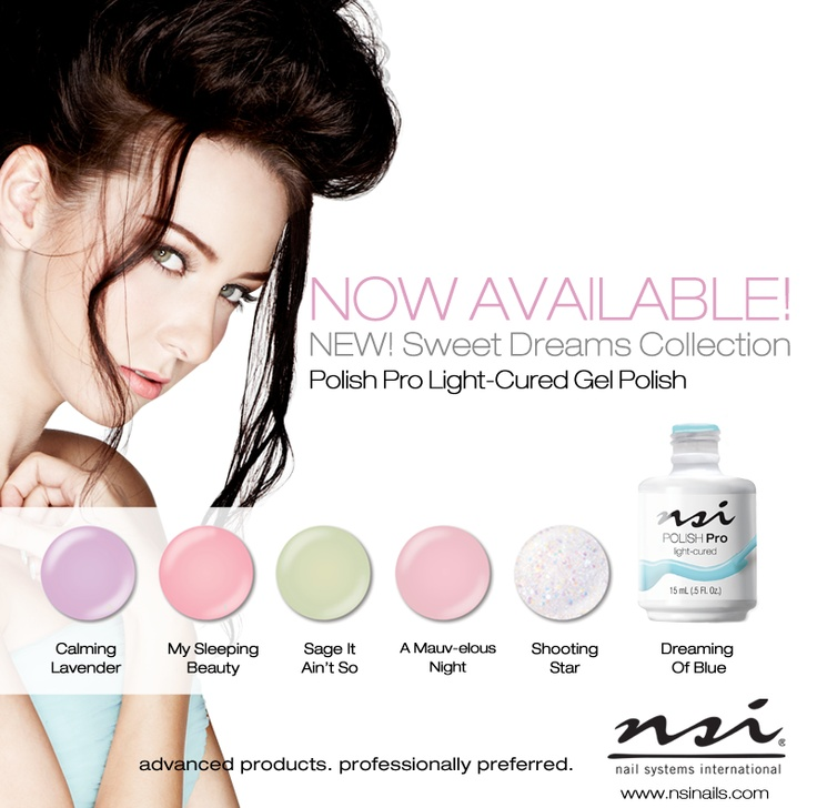 Contact your local distributor or visit www.nsinails.com to place an order! Polish Pro Sweet Dreams Collection - NOW AVAILABLE!
