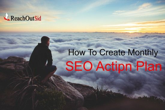 Create Monthly SEO Action Plan