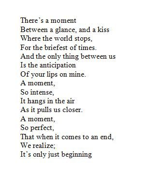 There's a moment between a glance, and a kiss where the world