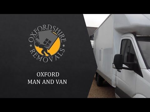 Oxford Man and Van Oxfordshire - YouTube