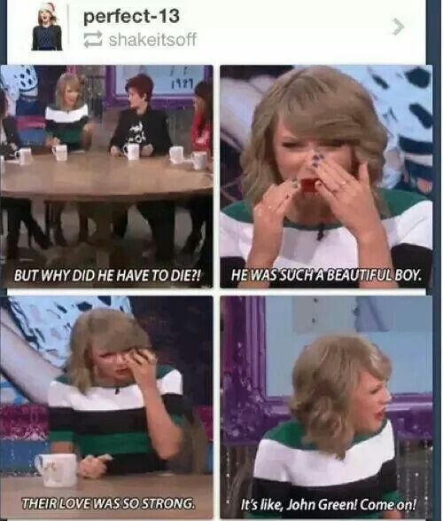 Oh my Swift...Taylor fangirling over The Fault In Our Stars.