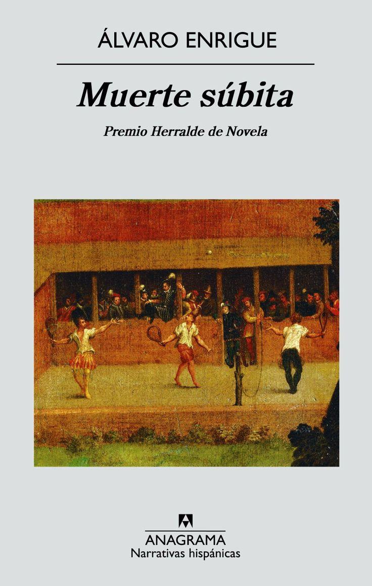MUERTE SÚBITA, de Álvaro Enrique.  La novela transcurre durante un día en la celebración de un partido de tenis el 4 de octubre del año 1500.  Los protagonistas de este partido no son otros que el artista Lombardo Caravaggio y el poeta español Francisco de Quevedo.