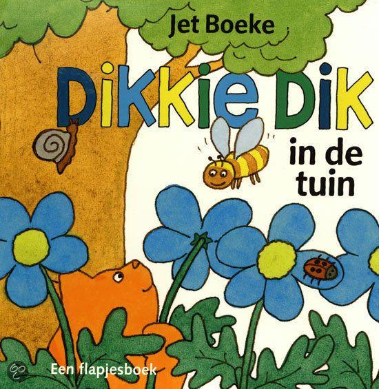 bol.com | Dikkie dik in de tuin, Jet Boeke | 9789025749934 | Boeken
