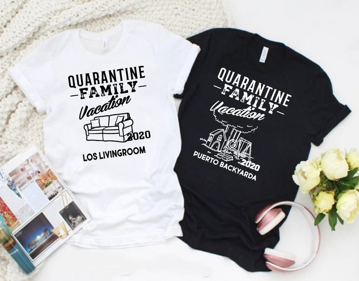 Pin on Quarantine 2020 Shirts