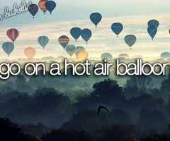Go on a hot air balloon #bucketlist