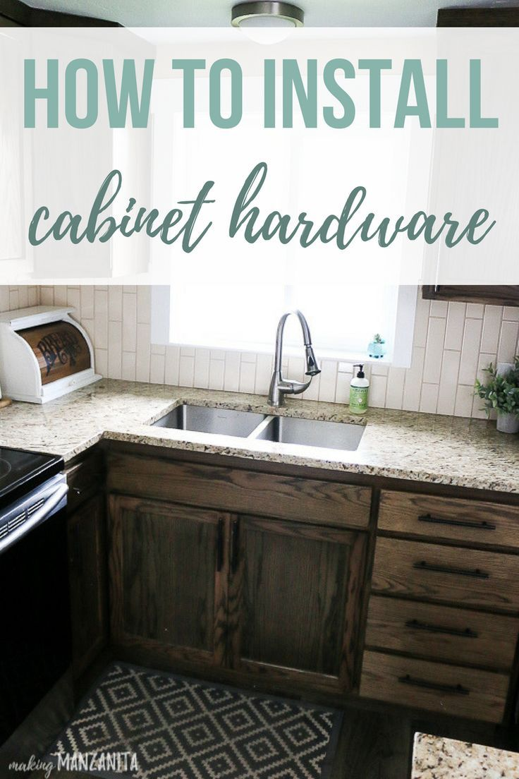 How To Install Cabinet Hardware Making Manzanita Cheap Kitchen Cabinets Installing Kitchen Cabinets Kitchen Cabinets And Countertops