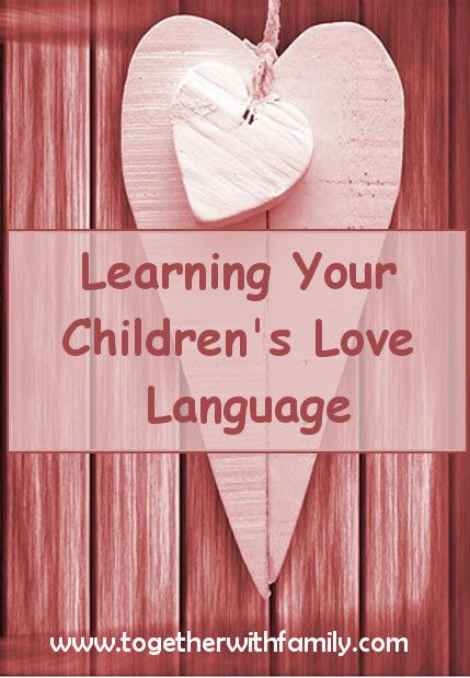 Why and how to learn your child's love language! When we take time to know our children's love language we show them they are truly valued and we care deeply for them.